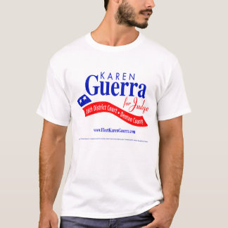 KAREN GUERRA FÜR DENTON COUNTY RICHTER T-Shirt