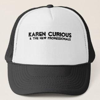 Karen neugierig u. die neuen Fachleute Truckerkappe