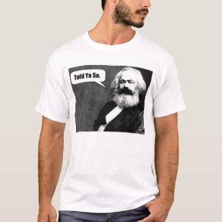 Karl Marx sagte Ya so T - Shirt