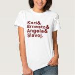 Karl u. Ernesto u. Angela u. Slavoj T Shirt