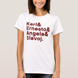 Karl u. Ernesto u. Angela u. Slavoj T-Shirt