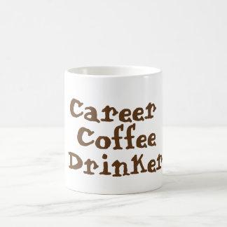Karriere-Kaffee-Trinker-Tasse Kaffeetasse