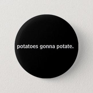 Kartoffeln, die zu potate. gehen runder button 5,1 cm