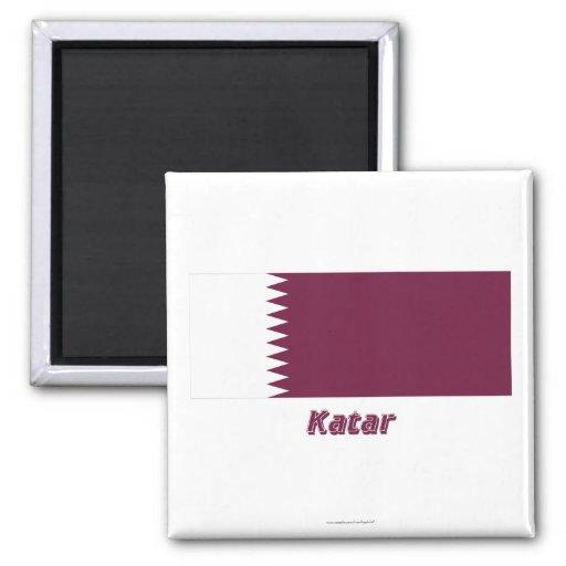 Katar Flagge MIT Namen Magnets