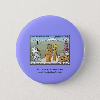Katmandu u. Dogmandu Cartoon-Leinwand-Knopf Runder Button 5,7 Cm