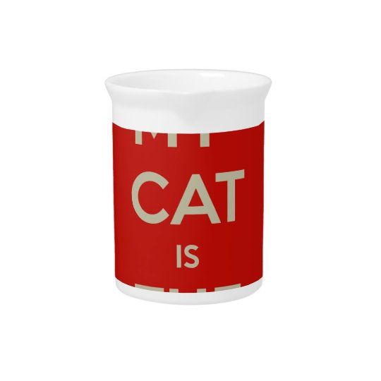 Katze Qoute Getränke Pitcher