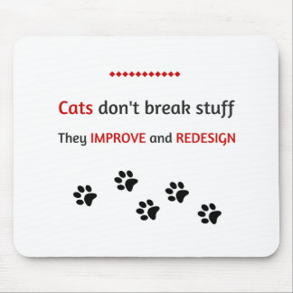 Katzen brechen nicht Material Mousepad