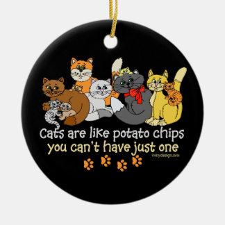 Katzen sind wie Kartoffelchips Keramik Ornament