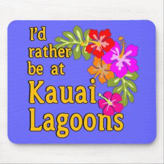 Kauai-Lagunen würde ich eher an Kauai-Lagune Mousepad