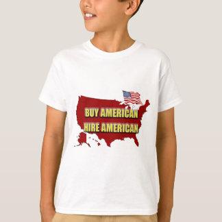 Kaufen Sie Amerika!  Stellen Sie Amerika an! T-Shirt