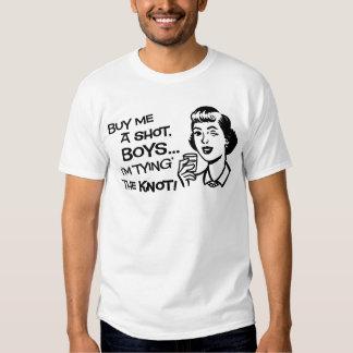 Kaufen Sie die Braut einen Schuss Bachelorette T Shirt