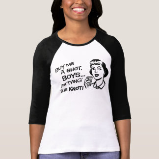 Kaufen Sie die Braut einen T Shirt