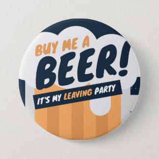 Kaufen Sie es ein Bier Runder Button 7,6 Cm