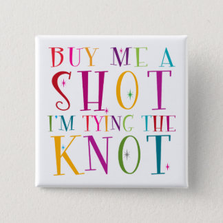 Kaufen Sie mich einen Schuss, den ich den Knoten Quadratischer Button 5,1 Cm