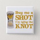 Kaufen Sie mich einen Schussknopf Quadratischer Button 5,1 Cm
