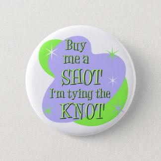 Kaufen Sie mich einen Schussknopf Runder Button 5,7 Cm