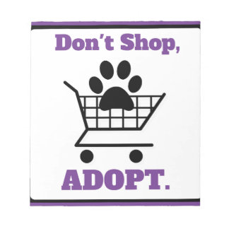 Kaufen Sie nicht adoptieren Notizblock