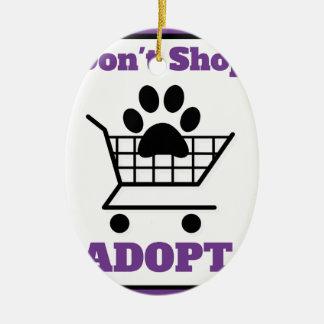 Kaufen Sie nicht adoptieren Ovales Keramik Ornament