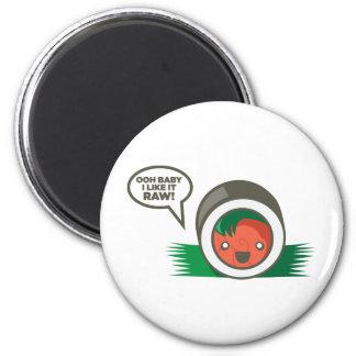 Kawaii Sushi Ooh Baby mag ich es roh Runder Magnet 5,7 Cm