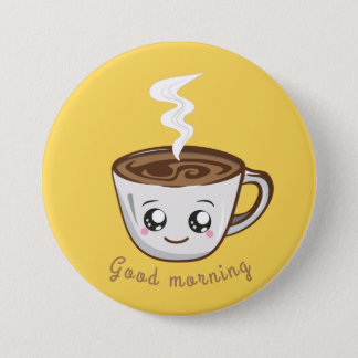 Kawaii Tasse Kaffee, guter Morgen des Tees   Runder Button 7,6 Cm