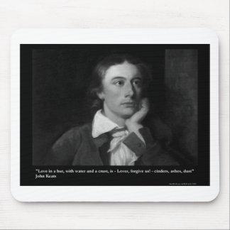 Keats Liebe ist meine Mauspads