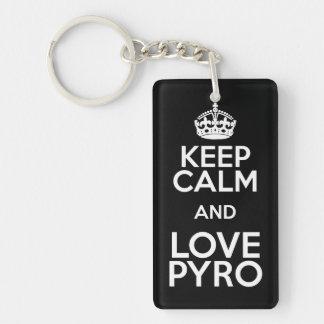 KEEP CALM AND LOVE PYRO EINSEITIGER RECHTECKIGER ACRYL SCHLÜSSELANHÄNGER
