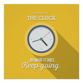 Keep Gehen passen nicht die Uhr auf sich gelb zu Poster