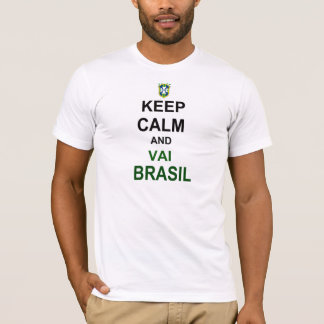 Keep geht calm Brasilien T-Shirt