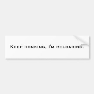 Keep honking, lade ich neu autoaufkleber