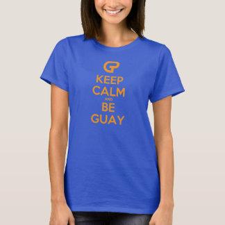 keep sieht calm and guay T-Shirt