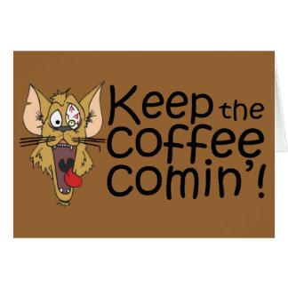Keepthecoffeecomin', Karte