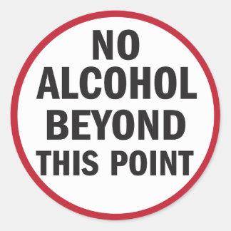 Kein Alkohol über diesem Punktaufkleber hinaus Runder Aufkleber