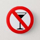 Kein Alkohol-Zeichen Runder Button 5,7 Cm