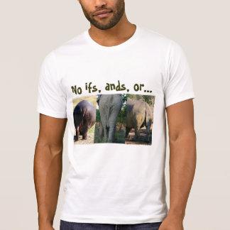 Kein Entschuldigungs-T - Shirt--kein ifs, ands T-Shirt