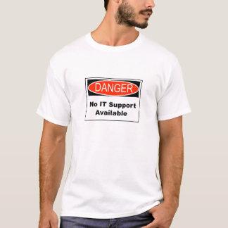Kein ES Stützverfügbares Gefahrenzeichen T-Shirt