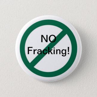 Kein Fracking Runder Button 5,7 Cm