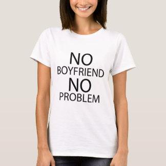 Kein Freund kein Problem. T-Stück T-Shirt