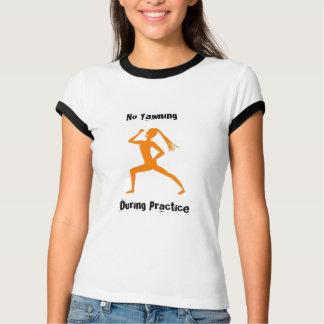 Kein Gähnen während der Praxis! T-Shirt