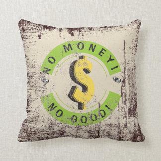 Kein Geld! Mit Problemen!!! Kissen
