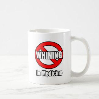 Kein Jammern in der Medizin Kaffeetasse