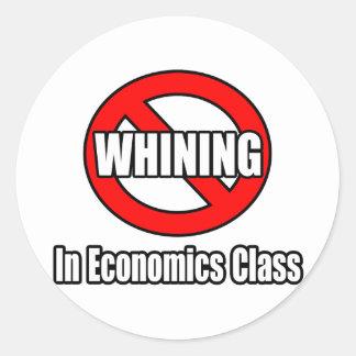 Kein Jammern in der Wirtschafts-Klasse Runder Aufkleber