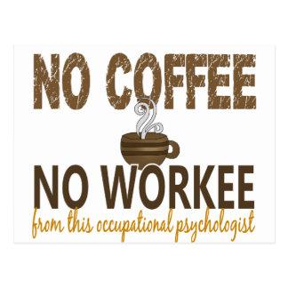 Kein Kaffee kein Workee beruflicher Psychologe Postkarte
