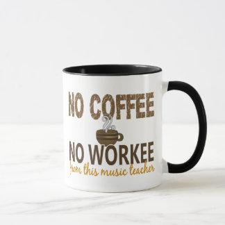 Kein Kaffee kein Workee Musik-Lehrer Tasse