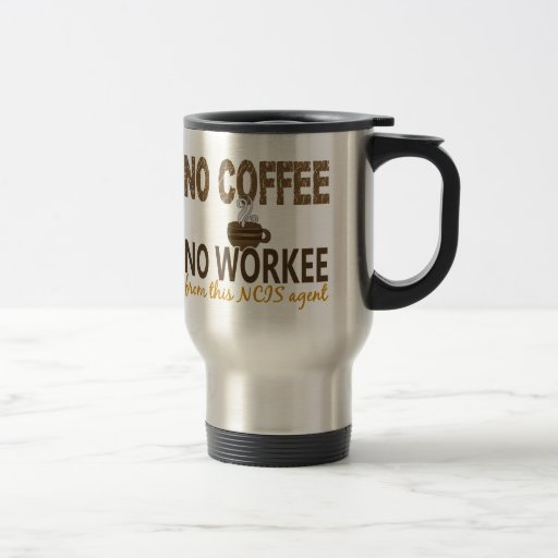 Kein Kaffee kein Workee NCIS Agent Teehaferl