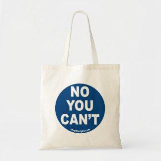 Kein können Sie nicht Taschen-Tasche Budget Stoffbeutel