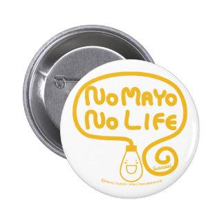 Kein Mayo kein Leben Runder Button 5,7 Cm