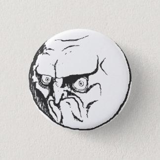 Kein Meme Knopf! Runder Button 2,5 Cm