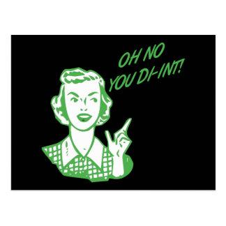 KEIN OH- SIE DI-INT! Retro Hausfrau-Grün Postkarte