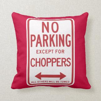 Kein Parken außer Chopper-Zeichen Kissen