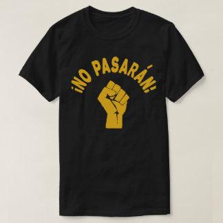 Kein Pasaran - sie überschreiten nicht T-Shirt